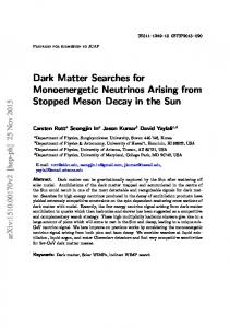 Dark Matter Searches for Monoenergetic Neutrinos Arising from ... - arXiv