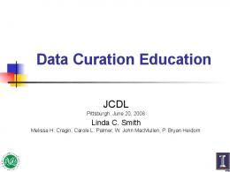 Data Curation Education and Biological ... - IDEALS @ Illinois