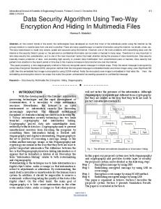 Data Security Algorithm Using Two-Way Encryption And Hiding ... - Ijser