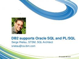 DB2 supports Oracle SQL and PL/SQL - IBM