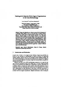 Dealing with Adaptive Multi-Agent Organizations in the ... - Agent Group