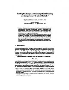 Deciding Presburger Arithmetic by Model Checking and ... - CiteSeerX