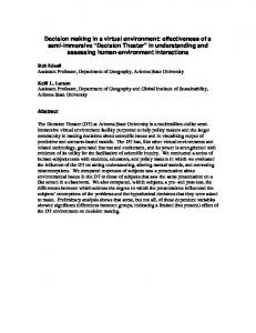 Decision making in a virtual environment: effectiveness of a semi ...