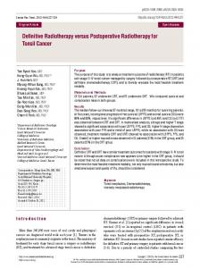 Definitive Radiotherapy versus Postoperative Radiotherapy for Tonsil ...https://www.researchgate.net/...Tonsil.../Definitive-Radiotherapy-versus-Postoperative-...