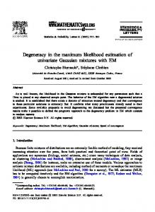 Degeneracy in the maximum likelihood estimation of