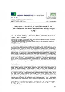 Degradation of the Recalcitrant Pharmaceuticals