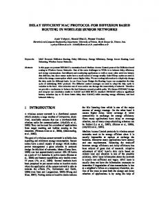 delay efficient mac protocol for diffusion based routing in ... - CMU