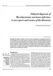 Delayed diagnosis of Mycobacterium marinum infection: A case report ...