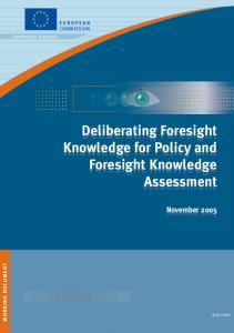 Deliberating Foresight-Knowledge for Policy and ... - Cordis - Europa EU