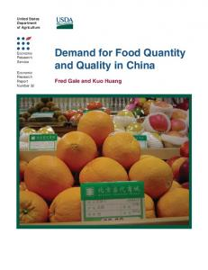 Demand for Food Quantity and Quality in China - AgEcon Search