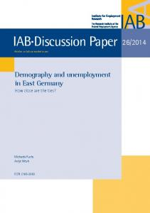 Demography and unemployment in East Germany: How close ... - IAB