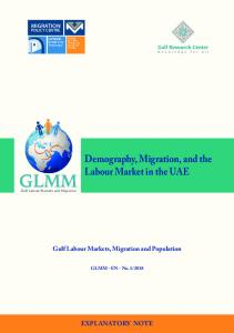 Demography, Migration, and the Labour Market in the UaE
