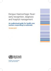 Dengue Haemorrhagic Fever - World Health Organization