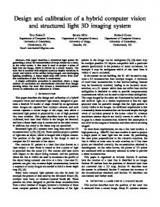 Design and calibration of a hybrid computer vision and structured light