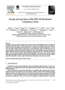 Design and Operation of the BES-III Distributed Computing System ...