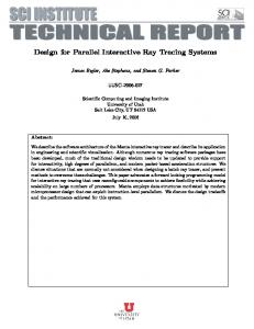 Design for Parallel Interactive Ray Tracing Systems - SCI Utah