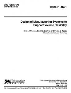 Design of Manufacturing Systems to Support Volume ... - System design