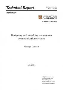 Designing and attacking anonymous communication systems