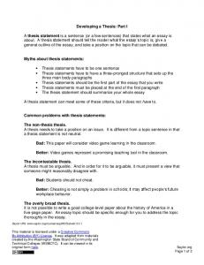Developing a Thesis: Part I A thesis statement is a sentence (or a ...