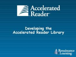 Developing the Accelerated Reader Library - PDST