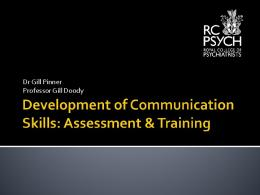 Development of Communication Skills: Assessment & Training Dr ...