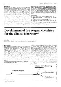 Development of dry reagent chemistry for the clinical laboratory
