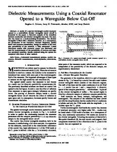 Dielectric Measurements Using A Coaxial Resonator ... - IEEE Xplore