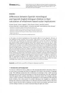 Differences between Spanish monolingual and Spanish-English ...