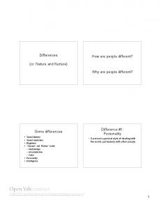 Differences (or: Nature and Nurture) How are people different? Why ...
