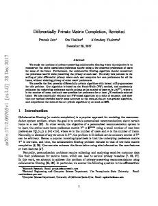 Differentially Private Matrix Completion Revisited