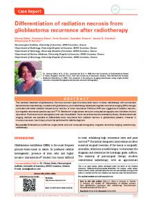 Differentiation of radiation necrosis from glioblastoma recurrence after ...