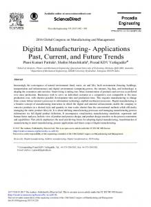 Digital Manufacturing- Applications Past, Current, and Future Trends