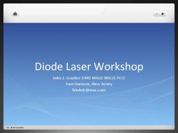 Diode Laser Workshop - Academy of Laser Dentistry