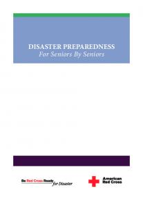 DISASTER PREPAREDNESS For Seniors By Seniors