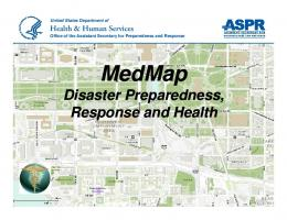 Disaster Preparedness, Response and Situational Awareness