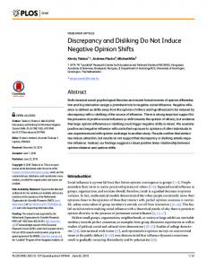 Discrepancy and Disliking Do Not Induce Negative Opinion ... - PLOS
