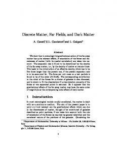 Discrete Matter, Far Fields, and Dark Matter