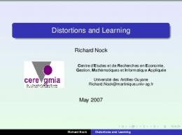 Distortions and Learning