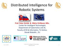 Distributed Intelligence For Robotic Systems