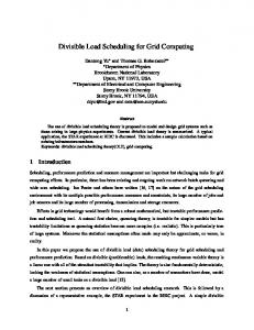 Divisible Load Scheduling for Grid Computing - CiteSeerX