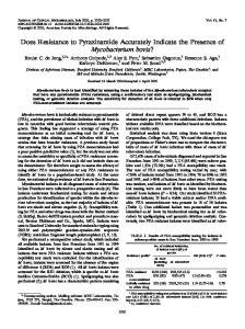 Does Resistance to Pyrazinamide Accurately Indicate the Presence of ...