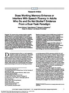 Does Working Memory Enhance or Interfere With Speech Fluency in ...