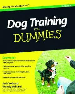 Dog Training For Dummies, Third Edition