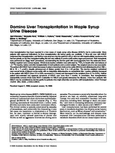 Domino liver transplantation in maple syrup ... - Wiley Online Library