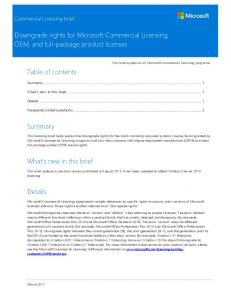 downgrade rights for microsoft volume licensing Professional versions have rights to downgrade to the two previous versions only you also have to be aware of your edition downgrade rights, which are only made available on a few microsoft products (windows server and sql server being among the few.