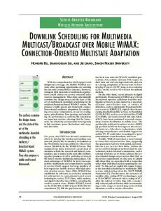 downlink scheduling for multimedia multicast/broadcast over ... - SFU.ca