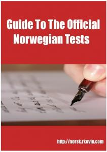 Download the free Guide To The Official Norwegian Tests