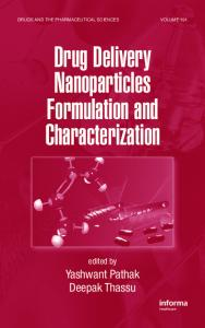 Drug Delivery Nanoparticles Formulation and