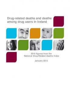 Drug-related deaths and deaths among drug users in Ireland: 2010 ...