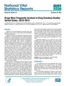 Drugs Most Frequently Involved in Drug Overdose Deaths, 2010-2014